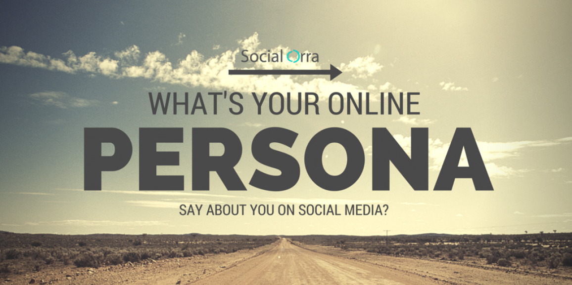 What is your social persona?
